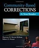Community-Based Corrections 1st Edition