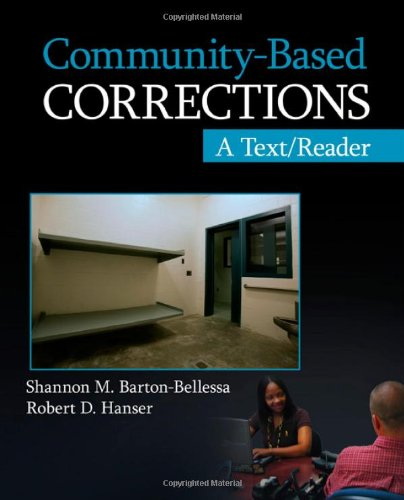 Community-Based Corrections: A Text/Reader (SAGE Text/Reader Series in Criminology and Criminal Justice) (Justice Inc compare prices)