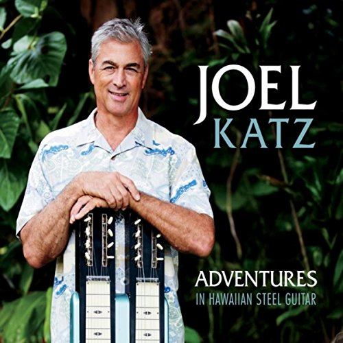 Adventures in Hawaiian Steel Guitar ()