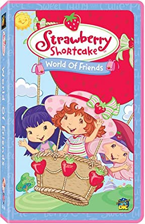 Amazon Com Strawberry Shortcake World Of Friends Vhs Movies Tv