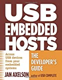 USB Embedded Hosts: The Developer's Guide