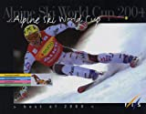 Alpine Ski World Cup 2004 : Best of 2004