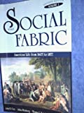 The Social Fabric Vol. 1 : American Life from 1607 to 1877, , 0673523918