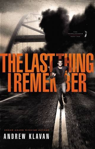 The Last Thing I Remember (The Homelanders, Band 1)