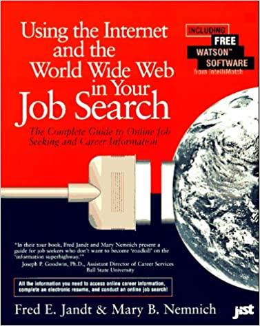 Using The Internet And The World Wide Web In Your Job Search Fred