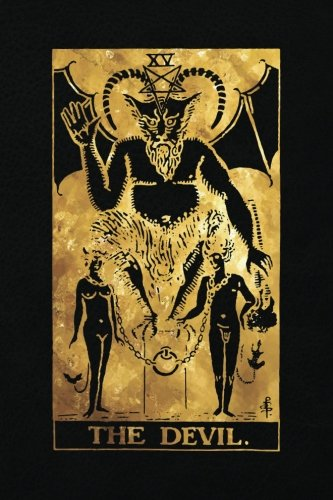 The Devil: 120 College Ruled Lined Pages, The Devil Tarot Card Notebook - Black and Gold - Sketchbook, Journal, Diary (Tarot Card Notebooks)