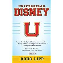 Universidad Disney: Cómo la estrategia empresarial de Disney forma a los empleados más leales