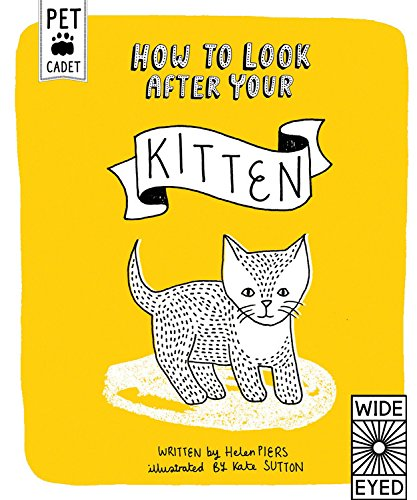 How to Look After Your Kitten (Pet Cadet)