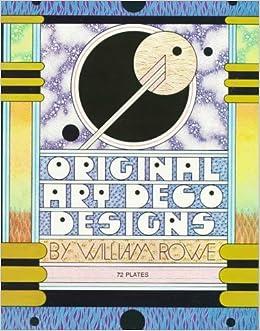 Original Art Deco Designs by William Rowe (1973-08-05)