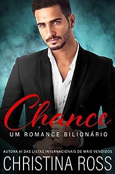 Chance (Série Mais Uma Noite) (Portuguese Edition) by [Ross, Christina]