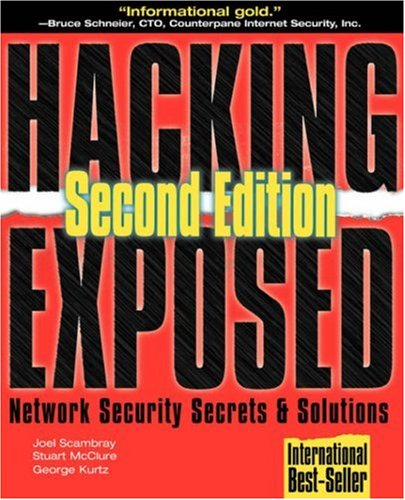 [PDF] Hacking Exposed: Network Security Secrets & Solutions, 2nd Edition Free Download | Publisher : McGraw-Hill/OsborneMedia | Category : Computers & Internet | ISBN 10 : 0072127481 | ISBN 13 : 9780072127485