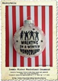 Zombie Walking in a Winter Wonderland Christmas Ornament ~~ Walking Dead for fans of Zombies