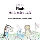 J.M.B. Finds an Easter Tale