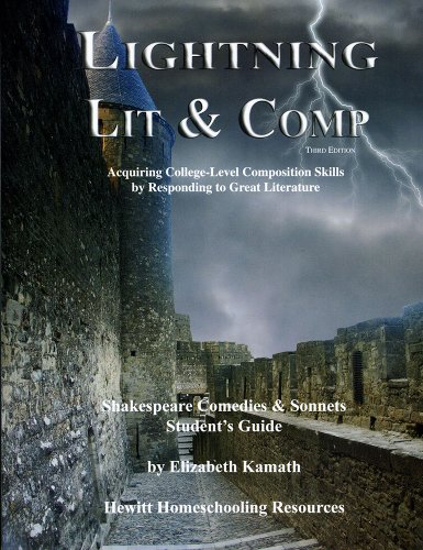 Lightning Lit & Comp: Shakespeare Comedies & Sonnets 3rd Edition (Lightning Lit & Comp)