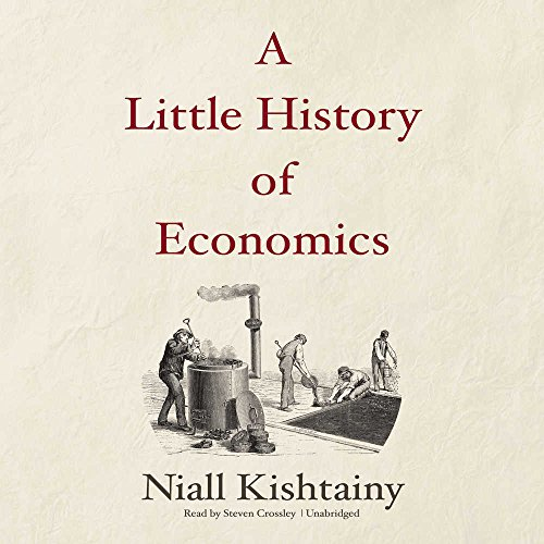 A Little History of Economics: Library Edition (Little Histories)