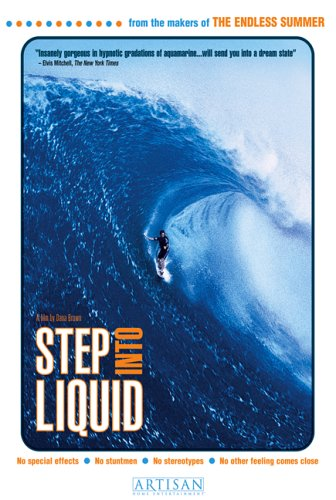 - Step Into Liquid