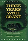 img - for Three Years With Grant: As Recalled by War Correspondent book / textbook / text book
