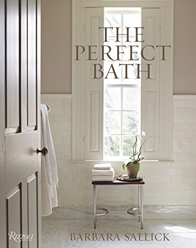 The Perfect Bath (Furniture Thomas Obrien)