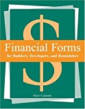 Financial Forms for Builders, Developers, and Remodelers, Marie Czapinski, 0867185228