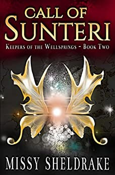 Call of Sunteri (Keepers of the Wellsprings Book 2) by [Sheldrake, Missy]
