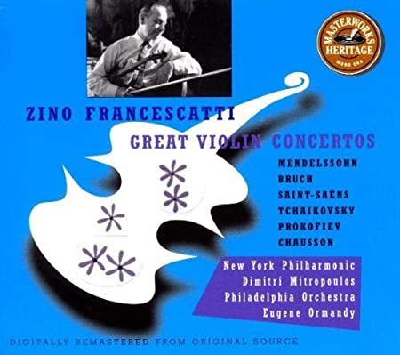 Zino Francescatti: Great Violin Concertos: Mendelssohn / Bruch / Saint-Saens / Tchaikovsky / Prokofiev / Chausson