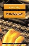 img - for Punto Fac (Narrativas argentinas) book / textbook / text book