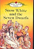 Snow White And The Seven Dwarfs (Well Loved Tales)