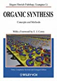 Organic Synthesis : Concepts and Methods, Fuhrhop, Jürgen-Hinrich and Penzlin, Gustav, 3527302727