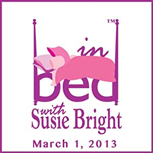 In Bed with Susie Bright 559: V-Day: Vagina Land Inside Baseball Performance