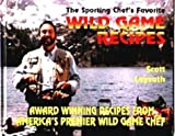 The Sporting Chef's Favorite Wild Game Recipes 9781886571020