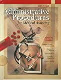 Glencoe Administrative Procedures for Medical Assisting : A Patient-Centered Approach, Prickett-Ramutkowski, Barbara and Abel, Cindy, 0028048636