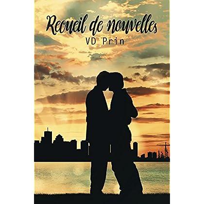 Recueil de nouvelles. (French Edition)