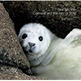 Seal Secrets: Cornwall and the Isles of Scilly (Pocket Cornwall)