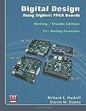 Digital Design Using Digilent FPGA Boards: Verilog