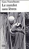 La matelot sans lèvres : Histoires tropicales par Nooteboom