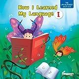 How I Learned My Language I