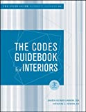 The Codes Guidebook for Interiors, [W/O Answers] Study Guide, Sharon Koomen Harmon and Katherine E. Kennon, 0471744948