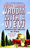 Front cover for the book Vroom with a View: In Search of Italy's Dolce Vita on a '61 Vespa by Peter Moore