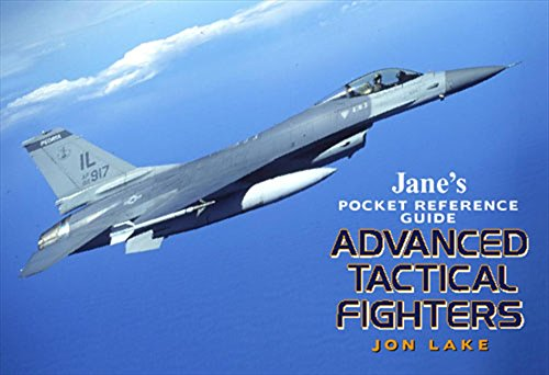 Advanced Tactical Fighters (Jane's Pocket (Advanced Tactical Fighters)