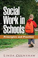 Social Work in Schools: Principles and Practice Front Cover