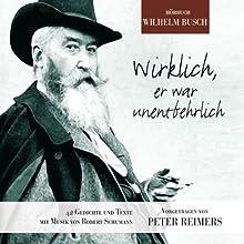 Wirklich, er war unentbehrlich | Livre audio Auteur(s) : Wilhelm Busch Narrateur(s) :  N.N.