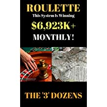 Roulette: The System Is Winning $6,923K Monthly!