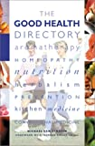The Good Health Directory, Naomi Craft and Josie Drake, 0764153145
