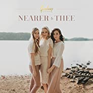 Nearer To Thee - EP