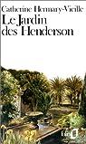 Le Jardin des Henderson par Hermary-Vieille