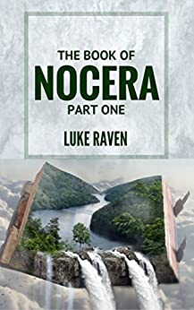 The Book of Nocera (Part One) by [Raven, Luke]