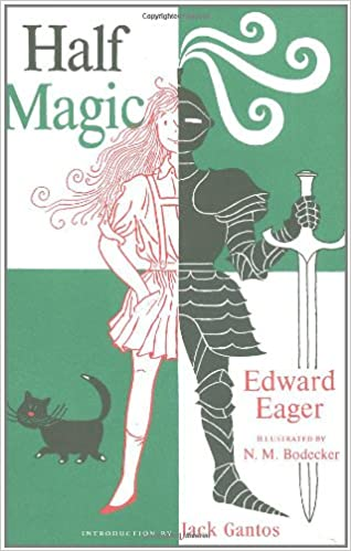 Half Magic: Amazon.co.uk: Edward Eager, N. M. Bodecker, Jack ...