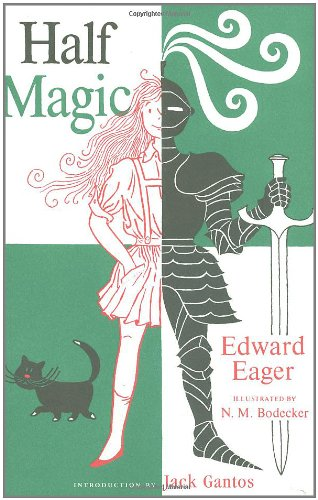 Half Magic: Fiftieth-Anniversary Edition by Harcourt Children's Books