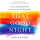 That Good Night: Life and Medicine in the Eleventh