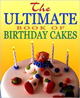 Surprising The Ultimate Book Of Childrens Party Cakes Amazon Co Uk Farrow Personalised Birthday Cards Paralily Jamesorg